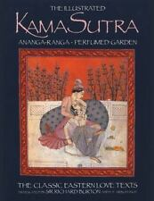 New, The Illustrated Kama Sutra : Ananga-Ranga and Perfumed Garden - The Classic
