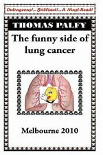 The Funny Side of Lung Cancer