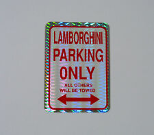 Vtg 80s Prism Sticker Lamborghini Parking Only Sign vending reflective all towed