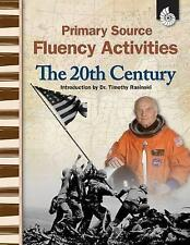 NEW Primary Source Fluency Activities: The 20th Century by Wendy Conklin