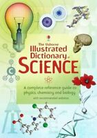The Usborne Illustrated Dictionary of Science. (Illustrated dictionaries) By Co