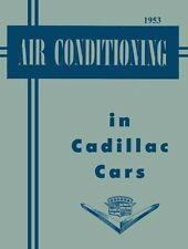1953 Cadillac Air Conditioning AC Shop Service Repair Manual Book OEM Guide