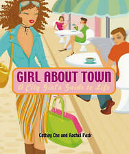 Girl About Town, Pask, Rachel,Che, Cathay, New Book
