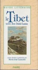 Guide Litteraire - Le Tibet : Terre des Dalai-lama - Marie-josé Lamothe