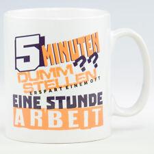 5 Minuten dumm stellen - NEU bedruckte Tasse Sprüche Spülmaschinenfest Fototasse