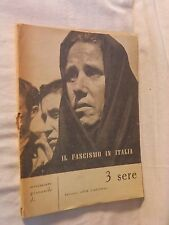 3 SERE IL FASCISMO IN ITALIA movimento giovanile DC Ed per l' azione libro di da