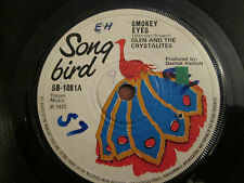 """Glen And the The Crystalites – Smokey Eyes  - 7"""" 1972 Song Bird"""
