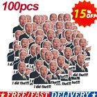 100 Pcs Joe Biden 'I DID That' Sticker Decal Joe Biden Funny Sticker