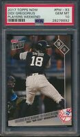 2017 Topps Now Players Weekend PW-93 Didi Gregorius Sir Didi PSA 10 Gem Mint