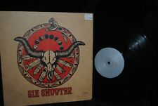 """SIX SHOOTER 10"""" LP PRIVATE DENVER LOCAL HARD ROCK LIMITED NUMBERED EDITION"""