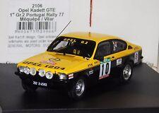 OPEL KADETT GTE  #10 MEQUEPE/VILAR WINNER GR1 PORTUGAL 1977 TROFEU 2106 1/43