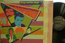 """Doug and the Slugs - Music for the Hard of Thinking  (with """"Making It Work"""")"""