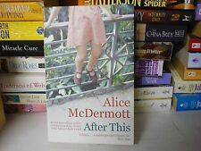 ALICE McDERMOTT NOVEL - AFTER THIS - BUY IN BULK & COMBINE POSTAGE