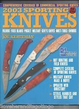 2003 Sporting Knives Joe Kertzman Editor Commercial Sporting Knives Reference