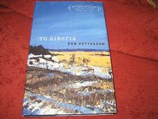 TO SIBERIA -- PER PETTERSON (HARDCOVER) 1ST GRAYWOLF PRINTING
