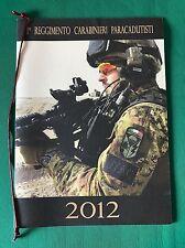 Calendario 1° Reggimento Carabinieri Paracadutisti Tuscania 2012 / da collezione
