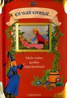 Es war einmal... Mein erstes großes Märchenbuch | Buch | Zustand akzeptabel