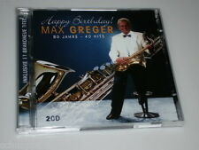 MAX GREGER HAPPY BIRTHDAY 80 JAHRE 40 HITS 2 CD'S MIT IN THE MOOD - MEMORIES ...