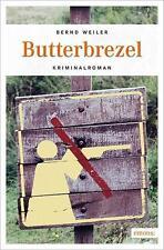 Butterbrezel von Bernd Weiler (2014, Taschenbuch)  170609