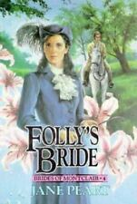 Brides of Montclair: Folly's Bride No. 4 by Jane Peart Paperback Buy2Get1Free