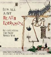 It's All a Bit Heath Robinson: Re-inventing the First World War.