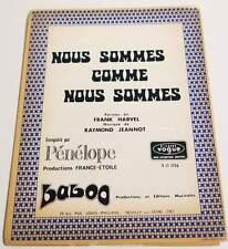 Partition vintage sheet music PENELOPE : Nous Sommes Comme Nous Sommes * 70's