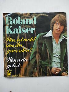 Roland Kaiser  , Was ist wohl aus die geworden