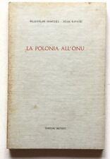 Gomulka Adam Rapacki La Polonia all'ONU Editori Riuniti 1961 prima edizione