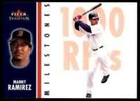 2003 FLEER TRADITION MILESTONES MANNY RAMIREZ BOSTON RED SOX #19MS INSERT