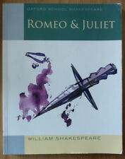 Oxford School Shakespeare: Romeo and Juliet: by William Shakespeare