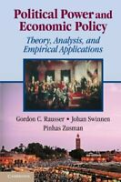 Political Power and Economic Policy: Theory, Analysis, ... by Rausser, Gordon C.