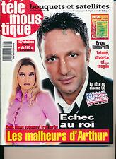 TELEMOUSTIQUE 4038 (18/6/2003) ARTHUR EROS RAMAZZOTTI MARYLENE BERGMAN EICHER