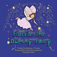 Florrie the Dummy Fairy by Crosbie, Anthony J. -Paperback