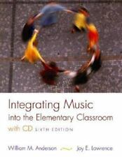 Integrating Music into the Elementary Classroom (with CD)