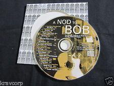 ROCHES/RAMBLIN' JACK ELLIOTT 'A NOD TO BOB' 2001 ADVANCE CD—BOB DYLAN TRIBUTE