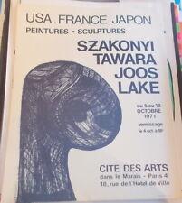 AFFICHE EXPOSITION SZAKONYI TAWARA JOOS LAKE ADRIEN MAEGHT 1971 CITE DES ARTS