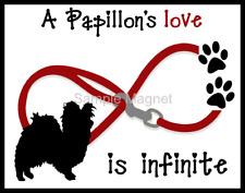 """Papillon Love is Infinite Dog Fridge Magnet 3.75"""" x 4.75"""""""
