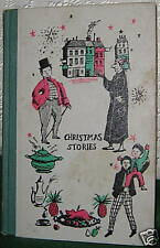 CHRISTMAS STORIES by CHARLES DICKENS 1955 JR DELX ED