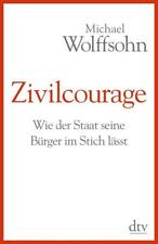 Zivilcourage - Michael Wolffsohn - 9783423348850