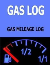 Gas Log : Gas Mileage Log: By Robinson, Frances