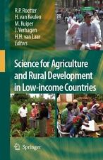 Science for Agriculture and Rural Development in Low-Income Countries by R....