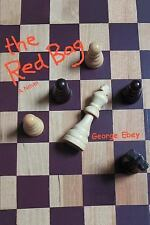 The Red Bag by George Ebey (2006, Paperback)