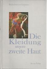 Die Kleidung unsere zweite Haut / Paulus Johannes Lehmann / Buch