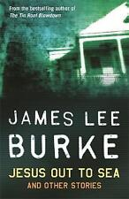 Jesus Out To Sea, Burke, James Lee, New Book