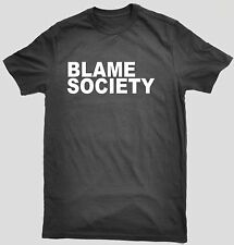 BLAME SOCIETY T-SHIRT LMFAO Mens, Ladies, Kids Black Jay Z Slogan Hip Hop