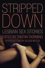 2012 Stripped Down: Lesbian Sex Stories by Tristan Taormino
