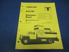 Thermo King Manual 1975 TK 6512 Model XMC, Maintenance Manual 38 Pages M1862