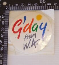 VINTAGE G'DAY FROM WA WESTERN AUSTRALIA VINYL PROMO ADVERTISING STICKER DECAL
