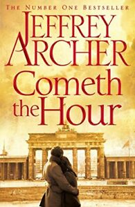 Cometh the Hour: The Clifton Chronicles 06 by Archer, Jeffrey Book The Cheap