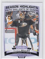 19/20 OPC...RYAN MILLER...SEASON HIGHLIGHTS...SP...CARD # 596...DUCKS
